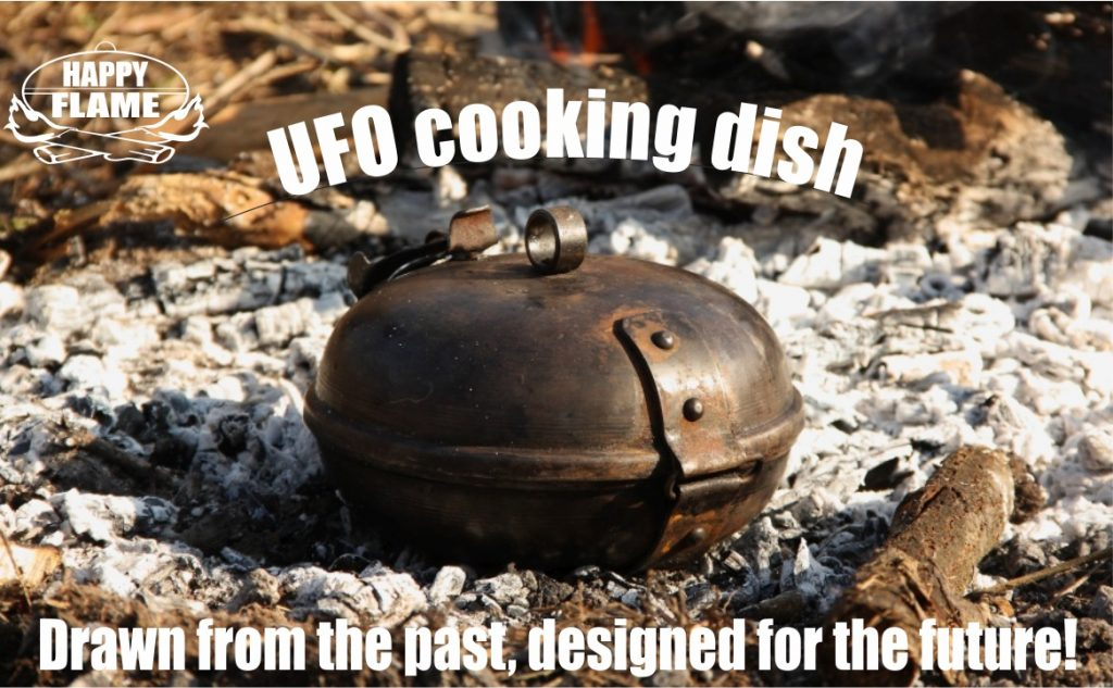 HAPPY FLAME UFO cooking and baking dish Drawn from the past, designed for the future!